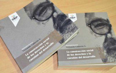 El OEP inaugura la serie editorial Pensamiento Político y Demodiversidad, con la Antología esencial de Fernando Calderón